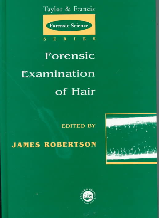 Forensic Examination of Hair By Robertson, James (EDT)